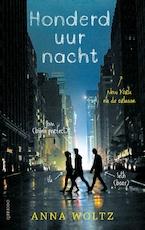 Honderd uur nacht - Anna Woltz (ISBN 9789045122496)