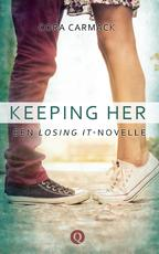 Keeping her - Cora Carmack (ISBN 9789021416502)
