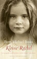 Kleine Rachel - Brett Michael Innes (ISBN 9789023957379)