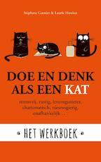 Doe en denk als een kat - Het werkboek - Stephane Garnier, Laura Hawkins (ISBN 9789021571416)