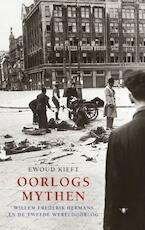 Oorlogsmythen - Ewoud Kieft (ISBN 9789023471547)