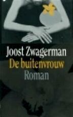 De buitenvrouw - Joost Zwagerman (ISBN 9789029561617)