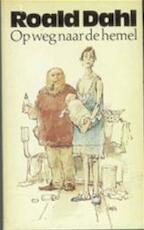 Op weg naar de hemel - Roald Dahl