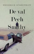 De val / Pech / Smithy - Friedrich Dürrenmatt (ISBN 9789025309381)