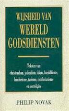 Wijsheid van wereldgodsdiensten - Philip Novak, Hans P. Keizer (ISBN 9789055133598)