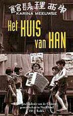 Het huis van Han - Karina Meeuwse (ISBN 9789022984529)