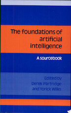 The Foundations of Artificial Intelligence - Derek Partridge, Yorick Wilks (ISBN 9780521359443)