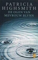 De ogen van mevrouw Blynn - Patricia Highsmith (ISBN 9789058312525)