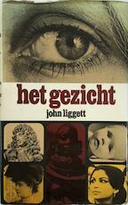 Het gezicht - John Liggett, Elly Schurink-vooren (ISBN 9789061201083)