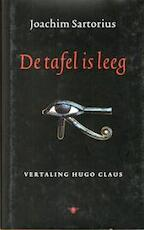 De tafel is leeg - Joachim Sartorius, Hugo Claus (ISBN 9789023407645)
