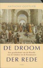 De droom der rede - A. Gottlieb (ISBN 9789026319501)