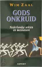 Gods onkruid - Wim Zaal (ISBN 9789075323177)