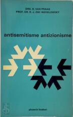 Antisemitisme, antizionisme - H Praag (Van), Raphael Jehudah Zwi Werblowsky