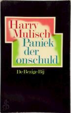 Paniek der onschuld - Harry Mulisch