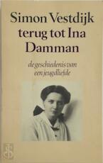 Terug tot Ina Damman - Simon Vestdijk (ISBN 9023656040)