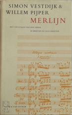 Merlijn - Simon Vestdijk, Arthur van Dijk, Mieke Vestdijk, Willem Pijper (ISBN 9789038878133)