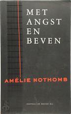 Met angst en beven - Amélie Nothomb, Marijke Arijs (ISBN 9789076682051)