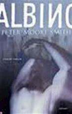 Albino - Peter Moore Smith (ISBN 9789024538065)