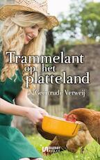 Trammelant op het platteland - Geertrude Verweij (ISBN 9789086603862)