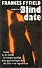 Blind date - Frances Fyfield, Luud Dorresteyn (ISBN 9789029516150)