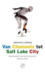 Van Chamonix tot Salt Lake City - J. Lolkama (ISBN 9789029563840)