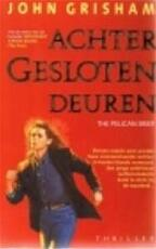 Achter gesloten deuren - John Grisham (ISBN 9789022980613)