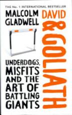 David and Goliath - Malcolm Gladwell (ISBN 9781846145810)