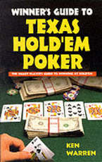 The winner's guide to Texas hold'em poker - Ken Warren (ISBN 9780940685598)