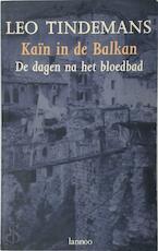 Kain in de Balkan - L. Tindemans (ISBN 9789020929270)