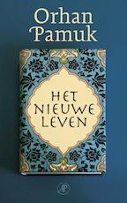 Het nieuwe leven - O. Pamuk (ISBN 9789029564229)