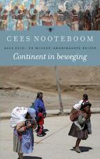 Continent in beweging - Cees Nooteboom (ISBN 9789023478263)