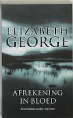 Afrekening in bloed - Elizabeth George (ISBN 9789022987209)