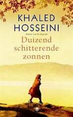 Duizend schitterende zonnen - Khaled Hosseini (ISBN 9789023426066)