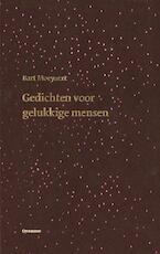 Gedichten voor gelukkige mensen - Bart Moeyaert