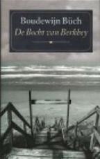 De Bocht van Berkhey - Boudewijn Büch (ISBN 9789029507752)
