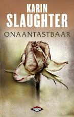 Onaantastbaar - Karin Slaughter (ISBN 9789023464709)