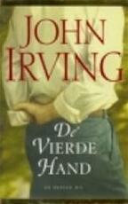 De vierde hand - John Irving (ISBN 9789023462385)