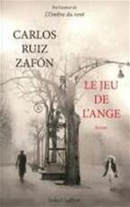 Le jeu de l'ange - Carlos Ruiz Zafón (ISBN 9782221111697)