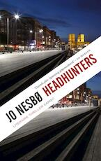 Headhunters - Jo Nesbø (ISBN 9789023479079)