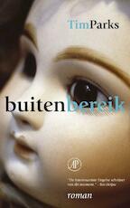 Buiten bereik - Tim Parks (ISBN 9789029563710)