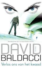 Verlos ons van het kwaad - David Baldacci (ISBN 9789400502468)