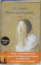 Wachten op de barbaren - John Maxwell Coetzee (ISBN 9789059360099)