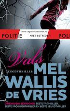 Vals - Mel Wallis de Vries (ISBN 9789026128141)