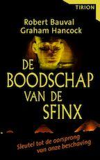 De boodschap van de Sfinx - Robert Bauval, Graham Hancock (ISBN 9789043905985)