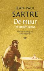 De muur - en ander proza - Jean-Paul Sartre (ISBN 9789023417477)