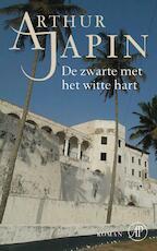 De zwarte met het witte hart - Arthur Japin (ISBN 9789029573665)