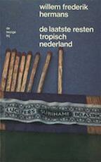 Laatste resten tropisch nederland - Willem Frederik Hermans (ISBN 9789023450733)