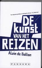 De kunst van het reizen - Alain de Botton (ISBN 9789046702758)