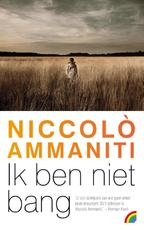 Ik ben niet bang - Niccolò Ammaniti (ISBN 9789041711267)