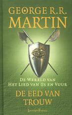De eed van trouw - George R.r. Martin (ISBN 9789024551170)